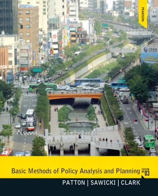 Basic Methods of Policy Analysis and Planning By Patton, Carl
